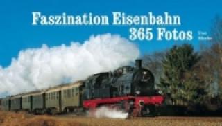 handbücher kostenloses epub-handbücher faszination eisenbahn, 365 tage