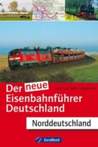 Der neue Eisenbahnführer Deutschland - Norddeutschland