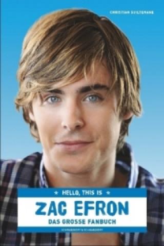 Hello, this is Zac Efron