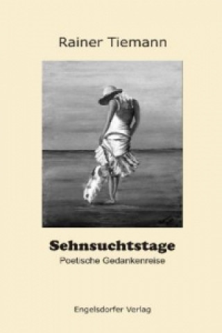 Sehnsuchtstage