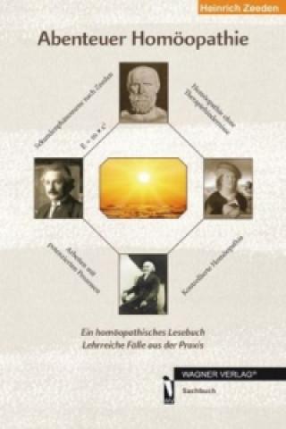 Abenteuer Homöopathie. Bd.1