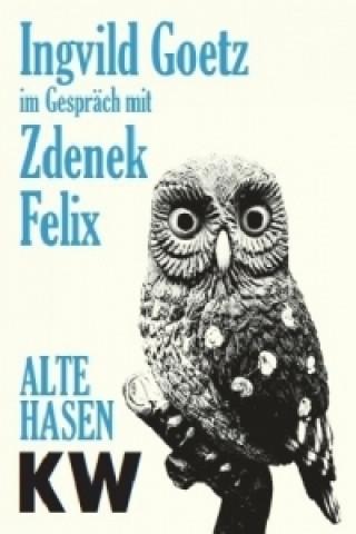 Ingvild Goetz im Gespräch mit Zdenek Felix