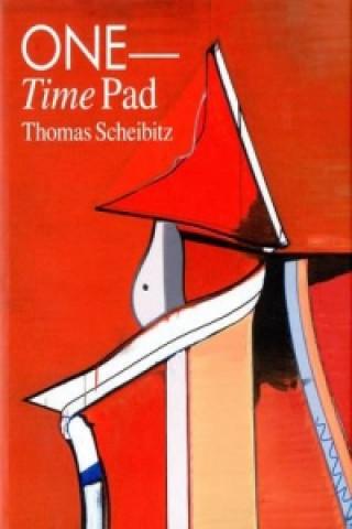 Thomas Scheibitz. One Time Pad