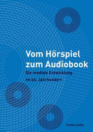Vom Horspiel Zum Audiobook