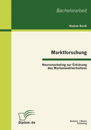 Marktforschung - Neuromarketing Zur Erkl rung Des Markenwahlverhaltens