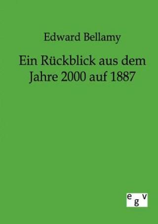 R ckblick Aus Dem Jahre 2000 Auf 1887