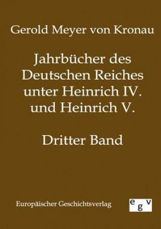 Jahrbucher Des Deutschen Reiches Unter Heinrich IV. Und Heinrich V.