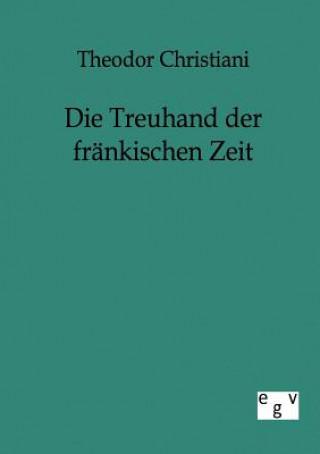 Treuhand Der Frankischen Zeit
