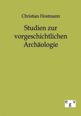 Studien Zur Vorgeschichtlichen Archaologie