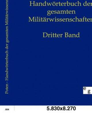 Handwoerterbuch Der Gesamten Militarwissenschaften