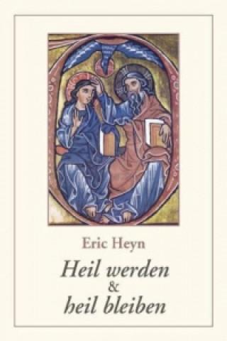Heil Werden & Heil Bleiben