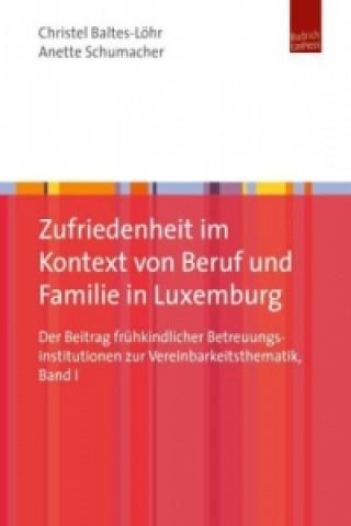 Zufriedenheit im Kontext von Beruf und Familie in Luxemburg