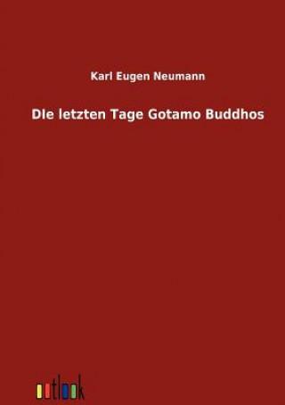 Letzten Tagen Gotamo Buddhos