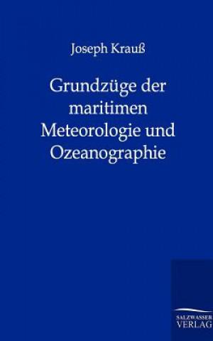 Grundzuge Der Maritimen Meteorologie Und Ozeanographie