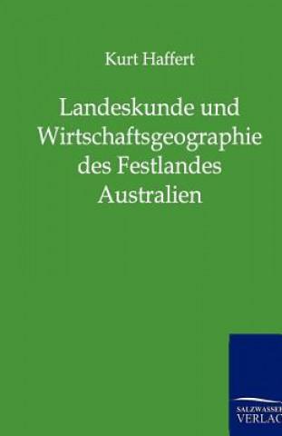 Landeskunde Und Wirtschaftsgeographie Des Festlandes Australien