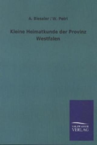 Kleine Heimatkunde der Provinz Westfalen
