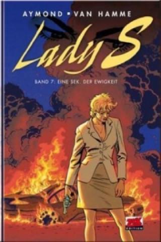 Lady S. - Eine Sekunde der Ewigkeit