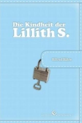 Die Kindheit der Lillith S.