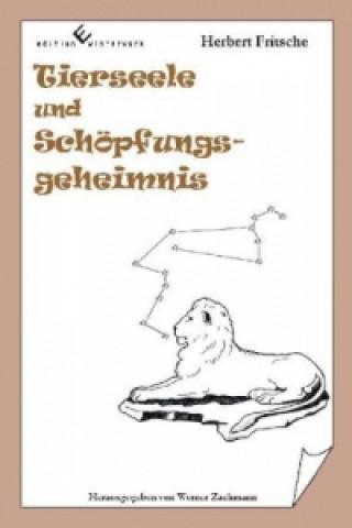 Tierseele und Schöpfungsgeheimnis