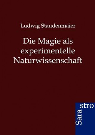Magie ALS Experimentelle Naturwissenschaft