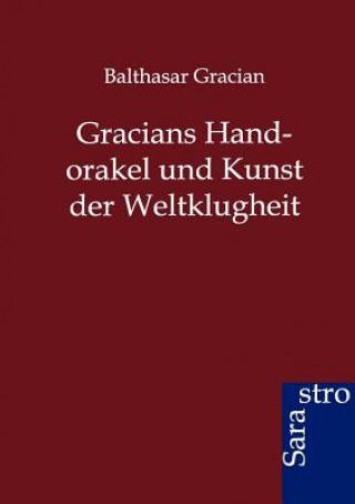 Gracians Handorakel Und Kunst Der Weltklugheit