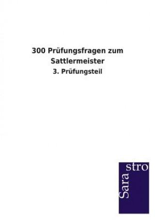 300 Prufungsfragen Zum Sattlermeister