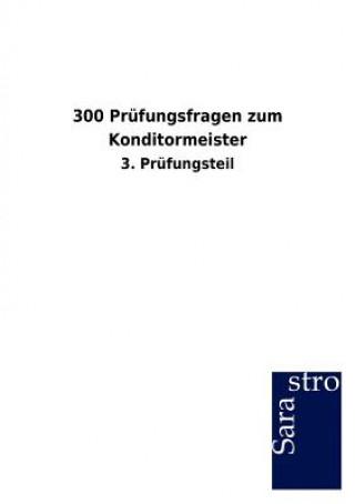 300 Prufungsfragen Zum Konditormeister