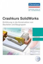 Crashkurs SolidWorks, m. CD-ROM. Tl.1
