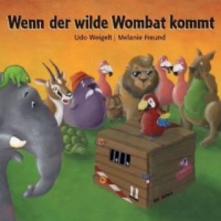 Wenn der wilde Wombat kommt