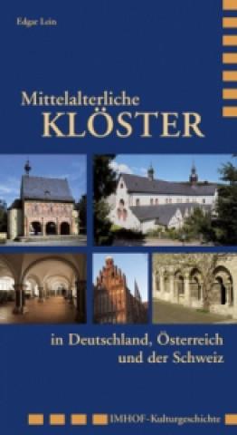 Mittelalterliche Klöster in Deutschland, Österreich und der Schweiz