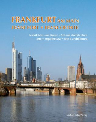 Frankfurt am Main. Francoforte. Francfort