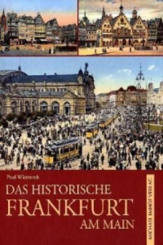 Das historische Frankfurt am Main