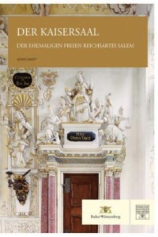 Der Kaisersaal der ehemaligen Freien Reichsabtei Salem