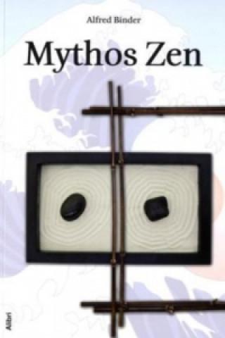 Mythos Zen