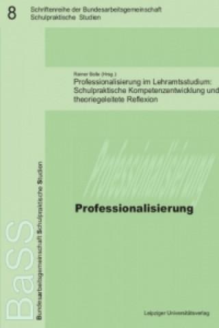 Professionalisierung im Lehramtsstudium