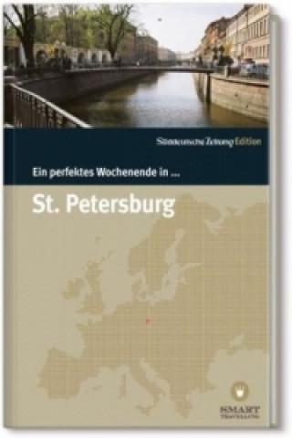 Ein perfektes Wochenende in St. Petersburg