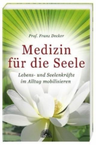 Medizin für die Seele