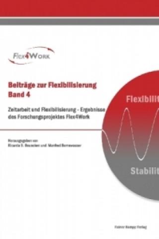 Zeitarbeit und Flexibilisierung