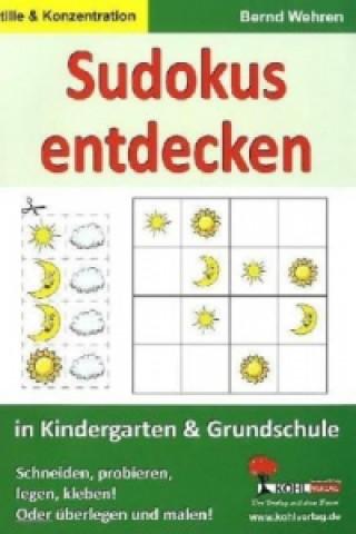 Sudokus entdecken in Kindergarten & Grundschule