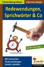Redewendungen, Sprichwörter & Co