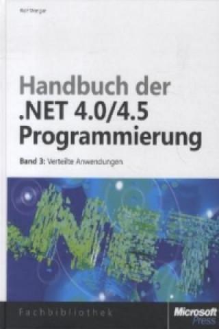 Handbuch der .NET 4.0/4.5-Programmierung. Bd.3