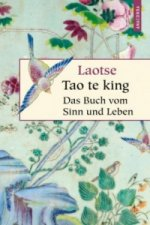 Tao te king, Das Buch vom Sinn und Leben