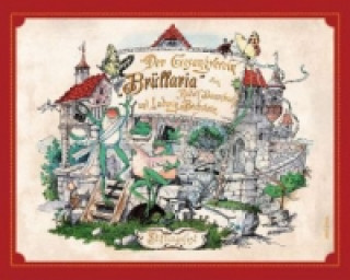 Der Gesangverein Brüllaria und sein Stiftungsfest