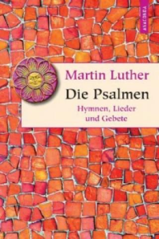 Martin Luther - Die Psalmen