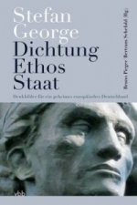 Dichtung - Ethos - Staat