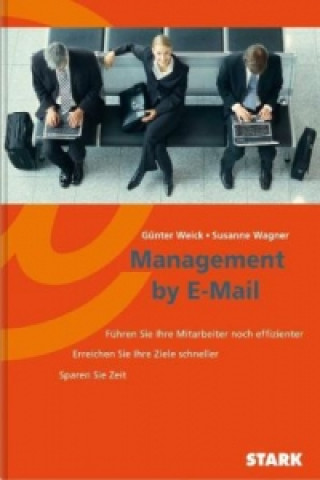 Management by E-Mail