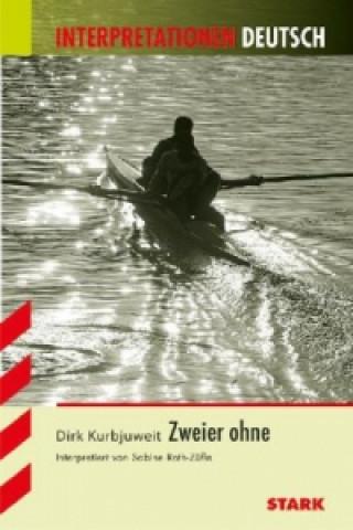 Dirk Kurbjuweit Zweier ohne