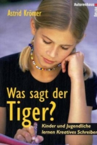 Was sagt der Tiger?