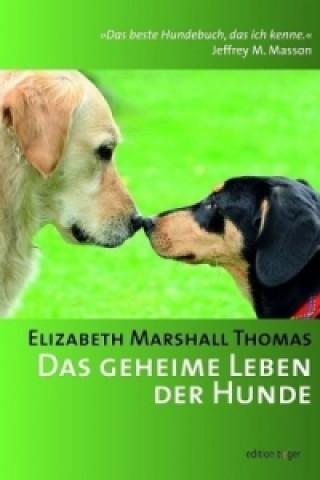 Das geheime Leben der Hunde