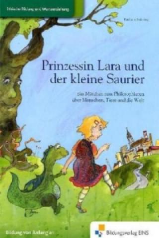 Prinzessin Lara und der kleine Saurier